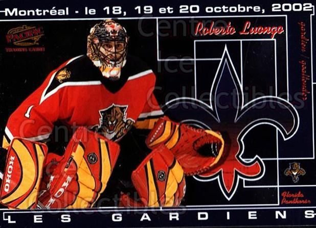 2002 Pacific Montreal International Les Gardiens #4 Roberto Luongo<br/>5 In Stock - $3.00 each - <a href=https://centericecollectibles.foxycart.com/cart?name=2002%20Pacific%20Montreal%20International%20Les%20Gardiens%20%234%20Roberto%20Luongo...&quantity_max=5&price=$3.00&code=100160 class=foxycart> Buy it now! </a>
