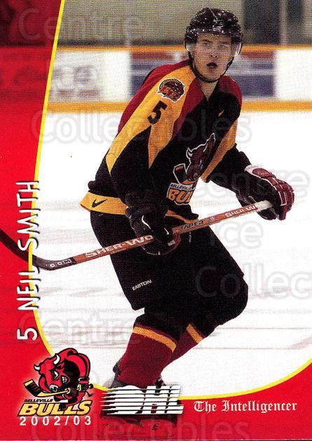 2002-03 Belleville Bulls #16 Neil Smith<br/>4 In Stock - $3.00 each - <a href=https://centericecollectibles.foxycart.com/cart?name=2002-03%20Belleville%20Bulls%20%2316%20Neil%20Smith...&price=$3.00&code=101572 class=foxycart> Buy it now! </a>