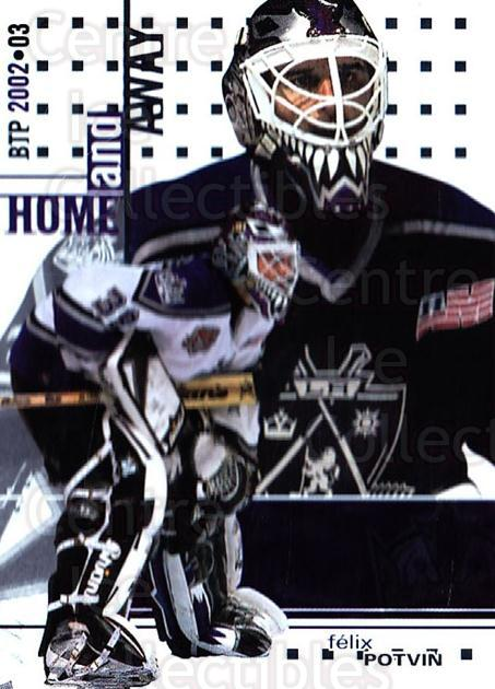 2002-03 Between the Pipes #134 Felix Potvin<br/>7 In Stock - $1.00 each - <a href=https://centericecollectibles.foxycart.com/cart?name=2002-03%20Between%20the%20Pipes%20%23134%20Felix%20Potvin...&quantity_max=7&price=$1.00&code=101639 class=foxycart> Buy it now! </a>