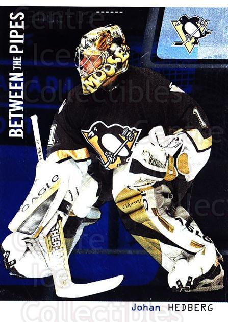 2002-03 Between the Pipes #40 Johan Hedberg<br/>8 In Stock - $1.00 each - <a href=https://centericecollectibles.foxycart.com/cart?name=2002-03%20Between%20the%20Pipes%20%2340%20Johan%20Hedberg...&quantity_max=8&price=$1.00&code=101680 class=foxycart> Buy it now! </a>