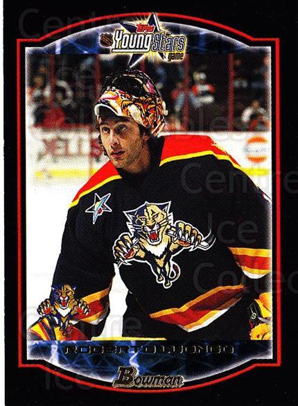 2002-03 Bowman YoungStars #25 Roberto Luongo<br/>4 In Stock - $2.00 each - <a href=https://centericecollectibles.foxycart.com/cart?name=2002-03%20Bowman%20YoungStars%20%2325%20Roberto%20Luongo...&quantity_max=4&price=$2.00&code=101893 class=foxycart> Buy it now! </a>