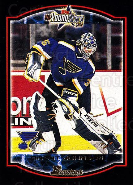 2002-03 Bowman YoungStars #93 Brent Johnson<br/>5 In Stock - $1.00 each - <a href=https://centericecollectibles.foxycart.com/cart?name=2002-03%20Bowman%20YoungStars%20%2393%20Brent%20Johnson...&quantity_max=5&price=$1.00&code=101964 class=foxycart> Buy it now! </a>