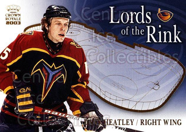 2002-03 Crown Royale Lords of the Rink #2 Dany Heatley<br/>8 In Stock - $2.00 each - <a href=https://centericecollectibles.foxycart.com/cart?name=2002-03%20Crown%20Royale%20Lords%20of%20the%20Rink%20%232%20Dany%20Heatley...&quantity_max=8&price=$2.00&code=102072 class=foxycart> Buy it now! </a>