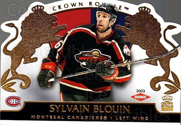2002-03 Crown Royale #122 Sylvain Blouin<br/>3 In Stock - $3.00 each - <a href=https://centericecollectibles.foxycart.com/cart?name=2002-03%20Crown%20Royale%20%23122%20Sylvain%20Blouin...&quantity_max=3&price=$3.00&code=102205 class=foxycart> Buy it now! </a>