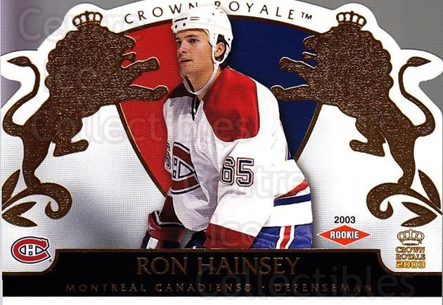 2002-03 Crown Royale #123 Ron Hainsey<br/>1 In Stock - $3.00 each - <a href=https://centericecollectibles.foxycart.com/cart?name=2002-03%20Crown%20Royale%20%23123%20Ron%20Hainsey...&quantity_max=1&price=$3.00&code=102206 class=foxycart> Buy it now! </a>