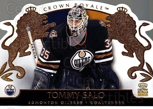 2002-03 Crown Royale #40 Tommy Salo<br/>4 In Stock - $1.00 each - <a href=https://centericecollectibles.foxycart.com/cart?name=2002-03%20Crown%20Royale%20%2340%20Tommy%20Salo...&quantity_max=4&price=$1.00&code=102246 class=foxycart> Buy it now! </a>