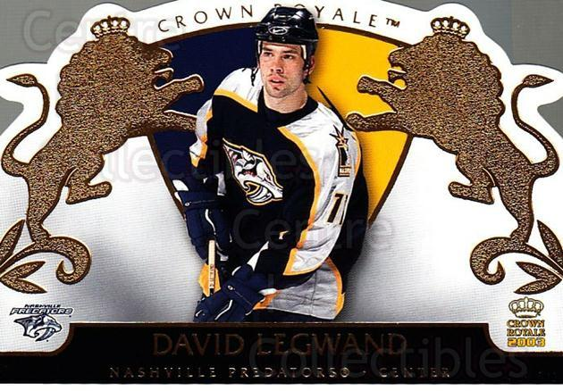 2002-03 Crown Royale #54 David Legwand<br/>5 In Stock - $1.00 each - <a href=https://centericecollectibles.foxycart.com/cart?name=2002-03%20Crown%20Royale%20%2354%20David%20Legwand...&quantity_max=5&price=$1.00&code=102261 class=foxycart> Buy it now! </a>