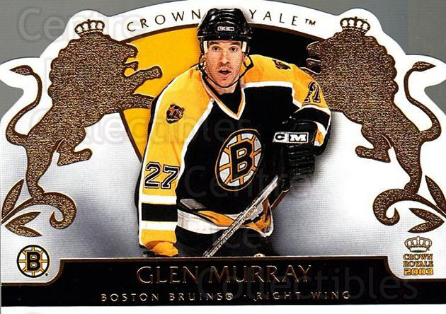 2002-03 Crown Royale #6 Glen Murray<br/>8 In Stock - $1.00 each - <a href=https://centericecollectibles.foxycart.com/cart?name=2002-03%20Crown%20Royale%20%236%20Glen%20Murray...&quantity_max=8&price=$1.00&code=102266 class=foxycart> Buy it now! </a>