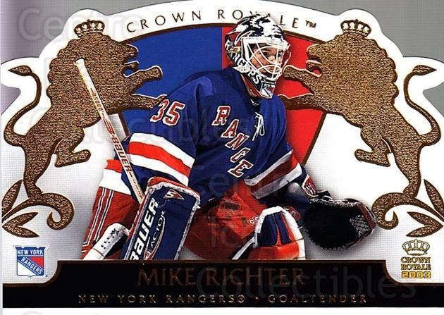 2002-03 Crown Royale #65 Mike Richter<br/>3 In Stock - $2.00 each - <a href=https://centericecollectibles.foxycart.com/cart?name=2002-03%20Crown%20Royale%20%2365%20Mike%20Richter...&quantity_max=3&price=$2.00&code=102271 class=foxycart> Buy it now! </a>