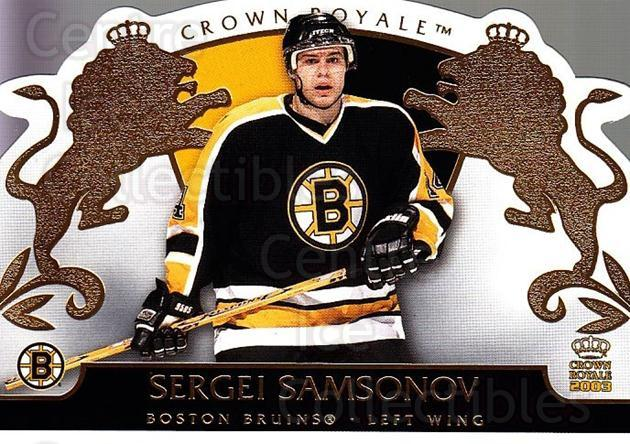 2002-03 Crown Royale #7 Sergei Samsonov<br/>4 In Stock - $1.00 each - <a href=https://centericecollectibles.foxycart.com/cart?name=2002-03%20Crown%20Royale%20%237%20Sergei%20Samsonov...&quantity_max=4&price=$1.00&code=102276 class=foxycart> Buy it now! </a>