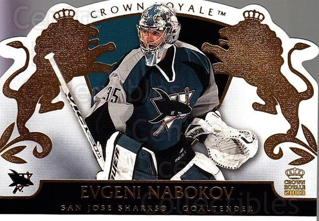 2002-03 Crown Royale #85 Evgeni Nabokov<br/>6 In Stock - $1.00 each - <a href=https://centericecollectibles.foxycart.com/cart?name=2002-03%20Crown%20Royale%20%2385%20Evgeni%20Nabokov...&quantity_max=6&price=$1.00&code=102292 class=foxycart> Buy it now! </a>