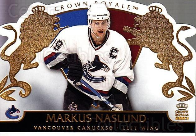 2002-03 Crown Royale #97 Markus Naslund<br/>7 In Stock - $1.00 each - <a href=https://centericecollectibles.foxycart.com/cart?name=2002-03%20Crown%20Royale%20%2397%20Markus%20Naslund...&quantity_max=7&price=$1.00&code=102304 class=foxycart> Buy it now! </a>