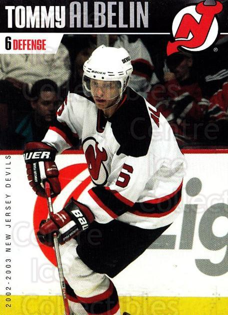 2002-03 New Jersey Devils Team Issue #4 Tommy Albelin<br/>2 In Stock - $3.00 each - <a href=https://centericecollectibles.foxycart.com/cart?name=2002-03%20New%20Jersey%20Devils%20Team%20Issue%20%234%20Tommy%20Albelin...&quantity_max=2&price=$3.00&code=102570 class=foxycart> Buy it now! </a>