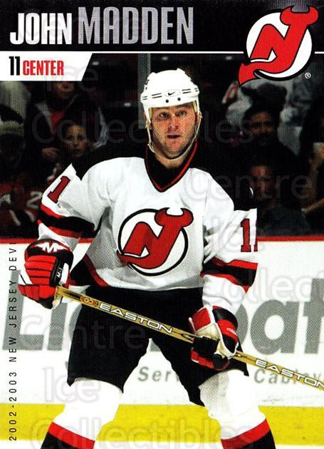 2002-03 New Jersey Devils Team Issue #9 John Madden<br/>3 In Stock - $3.00 each - <a href=https://centericecollectibles.foxycart.com/cart?name=2002-03%20New%20Jersey%20Devils%20Team%20Issue%20%239%20John%20Madden...&quantity_max=3&price=$3.00&code=102575 class=foxycart> Buy it now! </a>