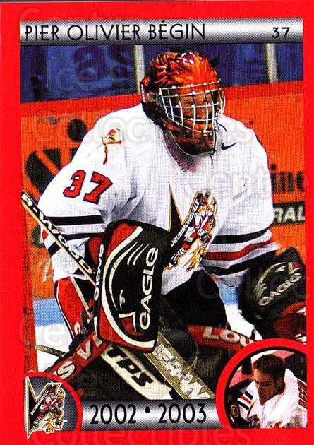 2002-03 Drummondville Voltigeurs #24 Pier-Olivier Begin<br/>4 In Stock - $3.00 each - <a href=https://centericecollectibles.foxycart.com/cart?name=2002-03%20Drummondville%20Voltigeurs%20%2324%20Pier-Olivier%20Be...&price=$3.00&code=102592 class=foxycart> Buy it now! </a>