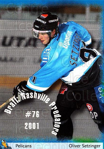 2002-03 Finnish Cardset #116 Oliver Setzinger<br/>1 In Stock - $2.00 each - <a href=https://centericecollectibles.foxycart.com/cart?name=2002-03%20Finnish%20Cardset%20%23116%20Oliver%20Setzinge...&quantity_max=1&price=$2.00&code=102648 class=foxycart> Buy it now! </a>