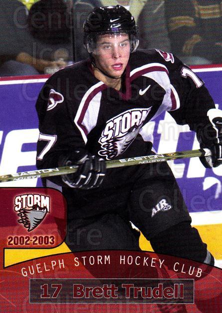 2002-03 Guelph Storm #18 Brett Trudell<br/>5 In Stock - $3.00 each - <a href=https://centericecollectibles.foxycart.com/cart?name=2002-03%20Guelph%20Storm%20%2318%20Brett%20Trudell...&quantity_max=5&price=$3.00&code=103105 class=foxycart> Buy it now! </a>