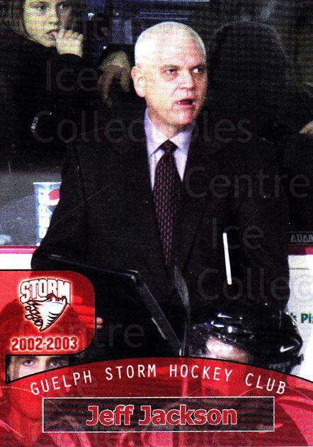 2002-03 Guelph Storm #26 Jeff Jackson<br/>5 In Stock - $3.00 each - <a href=https://centericecollectibles.foxycart.com/cart?name=2002-03%20Guelph%20Storm%20%2326%20Jeff%20Jackson...&quantity_max=5&price=$3.00&code=103114 class=foxycart> Buy it now! </a>