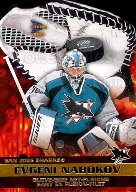 2002-03 McDonalds Pacific Glove Side Net-Fusions #6 Evgeni Nabokov<br/>4 In Stock - $5.00 each - <a href=https://centericecollectibles.foxycart.com/cart?name=2002-03%20McDonalds%20Pacific%20Glove%20Side%20Net-Fusions%20%236%20Evgeni%20Nabokov...&quantity_max=4&price=$5.00&code=103415 class=foxycart> Buy it now! </a>