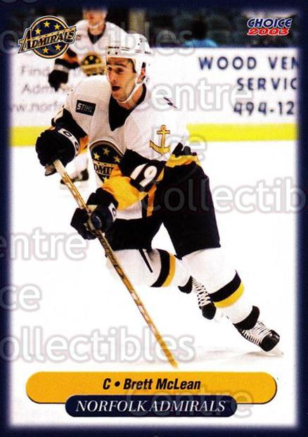 2002-03 Norfolk Admirals #16 Brett McLean<br/>4 In Stock - $3.00 each - <a href=https://centericecollectibles.foxycart.com/cart?name=2002-03%20Norfolk%20Admirals%20%2316%20Brett%20McLean...&quantity_max=4&price=$3.00&code=103659 class=foxycart> Buy it now! </a>