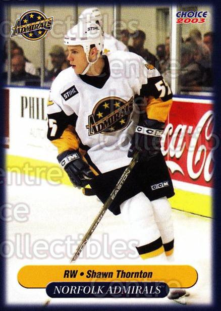 2002-03 Norfolk Admirals #20 Shawn Thornton<br/>5 In Stock - $3.00 each - <a href=https://centericecollectibles.foxycart.com/cart?name=2002-03%20Norfolk%20Admirals%20%2320%20Shawn%20Thornton...&price=$3.00&code=103664 class=foxycart> Buy it now! </a>