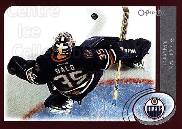 2002-03 O-Pee-Chee #218 Tommy Salo<br/>5 In Stock - $1.00 each - <a href=https://centericecollectibles.foxycart.com/cart?name=2002-03%20O-Pee-Chee%20%23218%20Tommy%20Salo...&quantity_max=5&price=$1.00&code=103972 class=foxycart> Buy it now! </a>