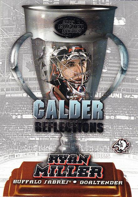 2002-03 Pacific Calder Reflections #4 Ryan Miller<br/>2 In Stock - $3.00 each - <a href=https://centericecollectibles.foxycart.com/cart?name=2002-03%20Pacific%20Calder%20Reflections%20%234%20Ryan%20Miller...&quantity_max=2&price=$3.00&code=104207 class=foxycart> Buy it now! </a>