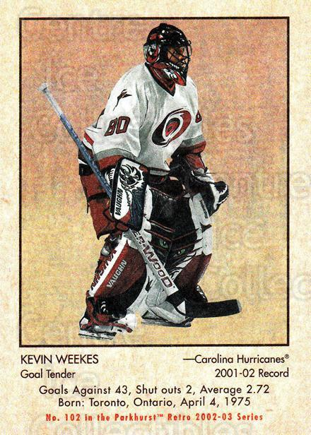 2002-03 Parkhurst Retro #102 Kevin Weekes<br/>5 In Stock - $1.00 each - <a href=https://centericecollectibles.foxycart.com/cart?name=2002-03%20Parkhurst%20Retro%20%23102%20Kevin%20Weekes...&quantity_max=5&price=$1.00&code=105566 class=foxycart> Buy it now! </a>