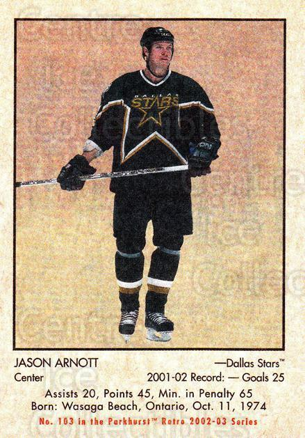 2002-03 Parkhurst Retro #103 Jason Arnott<br/>6 In Stock - $1.00 each - <a href=https://centericecollectibles.foxycart.com/cart?name=2002-03%20Parkhurst%20Retro%20%23103%20Jason%20Arnott...&quantity_max=6&price=$1.00&code=105567 class=foxycart> Buy it now! </a>