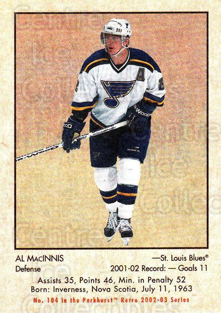 2002-03 Parkhurst Retro #104 Al MacInnis<br/>7 In Stock - $1.00 each - <a href=https://centericecollectibles.foxycart.com/cart?name=2002-03%20Parkhurst%20Retro%20%23104%20Al%20MacInnis...&quantity_max=7&price=$1.00&code=105568 class=foxycart> Buy it now! </a>