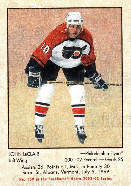 2002-03 Parkhurst Retro #109 John LeClair<br/>3 In Stock - $1.00 each - <a href=https://centericecollectibles.foxycart.com/cart?name=2002-03%20Parkhurst%20Retro%20%23109%20John%20LeClair...&quantity_max=3&price=$1.00&code=105572 class=foxycart> Buy it now! </a>