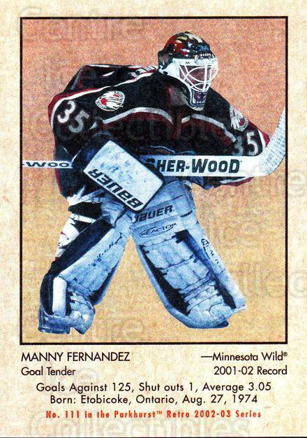 2002-03 Parkhurst Retro #111 Manny Fernandez<br/>5 In Stock - $1.00 each - <a href=https://centericecollectibles.foxycart.com/cart?name=2002-03%20Parkhurst%20Retro%20%23111%20Manny%20Fernandez...&quantity_max=5&price=$1.00&code=105575 class=foxycart> Buy it now! </a>