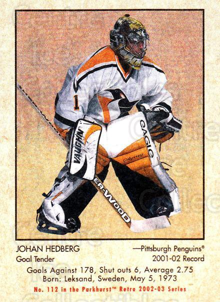 2002-03 Parkhurst Retro #112 Johan Hedberg<br/>5 In Stock - $1.00 each - <a href=https://centericecollectibles.foxycart.com/cart?name=2002-03%20Parkhurst%20Retro%20%23112%20Johan%20Hedberg...&quantity_max=5&price=$1.00&code=105576 class=foxycart> Buy it now! </a>