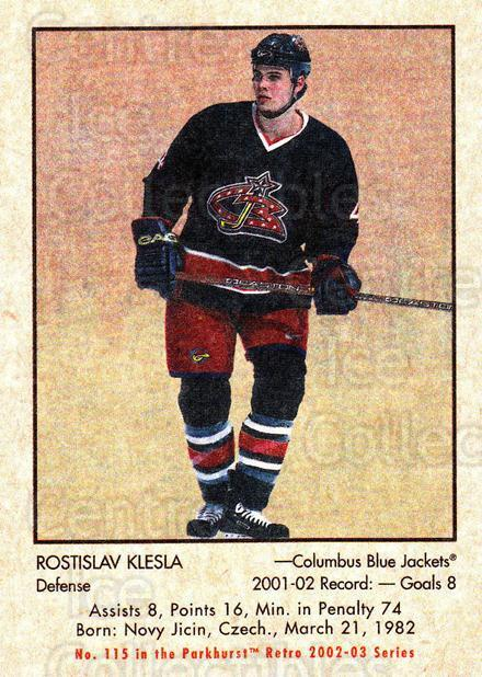 2002-03 Parkhurst Retro #115 Rostislav Klesla<br/>5 In Stock - $1.00 each - <a href=https://centericecollectibles.foxycart.com/cart?name=2002-03%20Parkhurst%20Retro%20%23115%20Rostislav%20Klesl...&quantity_max=5&price=$1.00&code=105579 class=foxycart> Buy it now! </a>