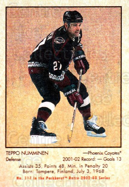 2002-03 Parkhurst Retro #117 Teppo Numminen<br/>4 In Stock - $1.00 each - <a href=https://centericecollectibles.foxycart.com/cart?name=2002-03%20Parkhurst%20Retro%20%23117%20Teppo%20Numminen...&quantity_max=4&price=$1.00&code=105581 class=foxycart> Buy it now! </a>