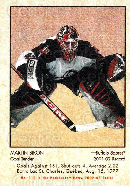 2002-03 Parkhurst Retro #119 Martin Biron<br/>4 In Stock - $1.00 each - <a href=https://centericecollectibles.foxycart.com/cart?name=2002-03%20Parkhurst%20Retro%20%23119%20Martin%20Biron...&quantity_max=4&price=$1.00&code=105583 class=foxycart> Buy it now! </a>