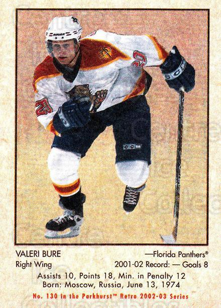 2002-03 Parkhurst Retro #130 Valeri Bure<br/>6 In Stock - $1.00 each - <a href=https://centericecollectibles.foxycart.com/cart?name=2002-03%20Parkhurst%20Retro%20%23130%20Valeri%20Bure...&quantity_max=6&price=$1.00&code=105595 class=foxycart> Buy it now! </a>