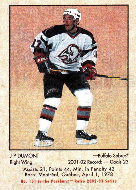 2002-03 Parkhurst Retro #131 JP Dumont<br/>5 In Stock - $1.00 each - <a href=https://centericecollectibles.foxycart.com/cart?name=2002-03%20Parkhurst%20Retro%20%23131%20JP%20Dumont...&quantity_max=5&price=$1.00&code=105596 class=foxycart> Buy it now! </a>