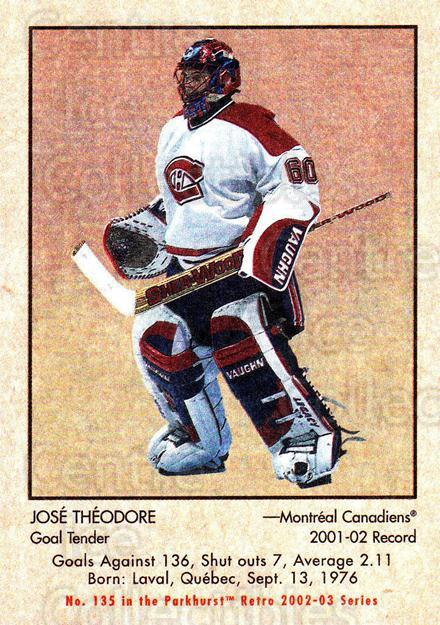 2002-03 Parkhurst Retro #135 Jose Theodore<br/>2 In Stock - $1.00 each - <a href=https://centericecollectibles.foxycart.com/cart?name=2002-03%20Parkhurst%20Retro%20%23135%20Jose%20Theodore...&quantity_max=2&price=$1.00&code=105600 class=foxycart> Buy it now! </a>