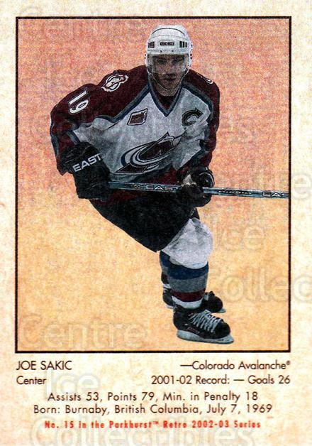 2002-03 Parkhurst Retro #15 Joe Sakic<br/>5 In Stock - $2.00 each - <a href=https://centericecollectibles.foxycart.com/cart?name=2002-03%20Parkhurst%20Retro%20%2315%20Joe%20Sakic...&quantity_max=5&price=$2.00&code=105616 class=foxycart> Buy it now! </a>