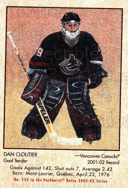 2002-03 Parkhurst Retro #152 Dan Cloutier<br/>4 In Stock - $1.00 each - <a href=https://centericecollectibles.foxycart.com/cart?name=2002-03%20Parkhurst%20Retro%20%23152%20Dan%20Cloutier...&quantity_max=4&price=$1.00&code=105619 class=foxycart> Buy it now! </a>