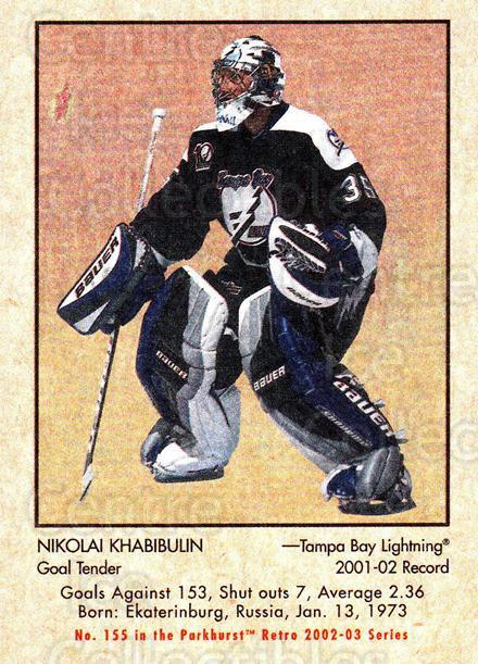2002-03 Parkhurst Retro #155 Nikolai Khabibulin<br/>3 In Stock - $1.00 each - <a href=https://centericecollectibles.foxycart.com/cart?name=2002-03%20Parkhurst%20Retro%20%23155%20Nikolai%20Khabibu...&quantity_max=3&price=$1.00&code=105621 class=foxycart> Buy it now! </a>