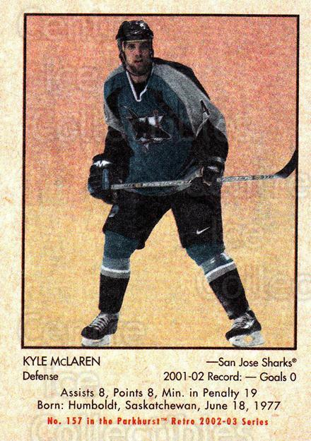 2002-03 Parkhurst Retro #157 Kyle McLaren<br/>5 In Stock - $1.00 each - <a href=https://centericecollectibles.foxycart.com/cart?name=2002-03%20Parkhurst%20Retro%20%23157%20Kyle%20McLaren...&quantity_max=5&price=$1.00&code=105623 class=foxycart> Buy it now! </a>