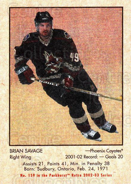 2002-03 Parkhurst Retro #159 Brian Savage<br/>5 In Stock - $1.00 each - <a href=https://centericecollectibles.foxycart.com/cart?name=2002-03%20Parkhurst%20Retro%20%23159%20Brian%20Savage...&quantity_max=5&price=$1.00&code=105625 class=foxycart> Buy it now! </a>