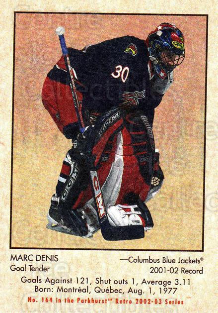 2002-03 Parkhurst Retro #164 Marc Denis<br/>5 In Stock - $1.00 each - <a href=https://centericecollectibles.foxycart.com/cart?name=2002-03%20Parkhurst%20Retro%20%23164%20Marc%20Denis...&quantity_max=5&price=$1.00&code=105630 class=foxycart> Buy it now! </a>