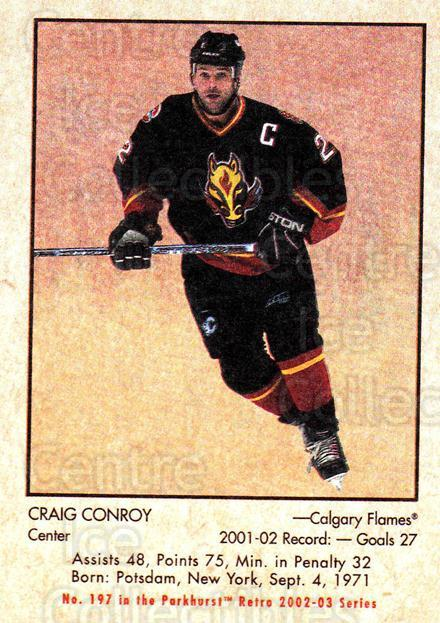 2002-03 Parkhurst Retro #197 Craig Conroy<br/>6 In Stock - $1.00 each - <a href=https://centericecollectibles.foxycart.com/cart?name=2002-03%20Parkhurst%20Retro%20%23197%20Craig%20Conroy...&quantity_max=6&price=$1.00&code=105665 class=foxycart> Buy it now! </a>