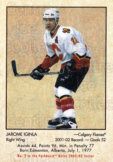 2002-03 Parkhurst Retro #2 Jarome Iginla<br/>5 In Stock - $1.00 each - <a href=https://centericecollectibles.foxycart.com/cart?name=2002-03%20Parkhurst%20Retro%20%232%20Jarome%20Iginla...&quantity_max=5&price=$1.00&code=105668 class=foxycart> Buy it now! </a>