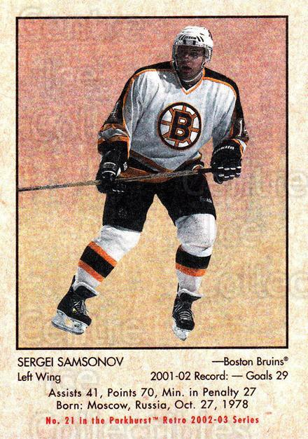 2002-03 Parkhurst Retro #21 Sergei Samsonov<br/>8 In Stock - $1.00 each - <a href=https://centericecollectibles.foxycart.com/cart?name=2002-03%20Parkhurst%20Retro%20%2321%20Sergei%20Samsonov...&quantity_max=8&price=$1.00&code=105671 class=foxycart> Buy it now! </a>