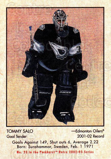 2002-03 Parkhurst Retro #33 Tommy Salo<br/>6 In Stock - $1.00 each - <a href=https://centericecollectibles.foxycart.com/cart?name=2002-03%20Parkhurst%20Retro%20%2333%20Tommy%20Salo...&quantity_max=6&price=$1.00&code=105690 class=foxycart> Buy it now! </a>