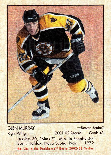 2002-03 Parkhurst Retro #36 Glen Murray<br/>4 In Stock - $1.00 each - <a href=https://centericecollectibles.foxycart.com/cart?name=2002-03%20Parkhurst%20Retro%20%2336%20Glen%20Murray...&quantity_max=4&price=$1.00&code=105693 class=foxycart> Buy it now! </a>